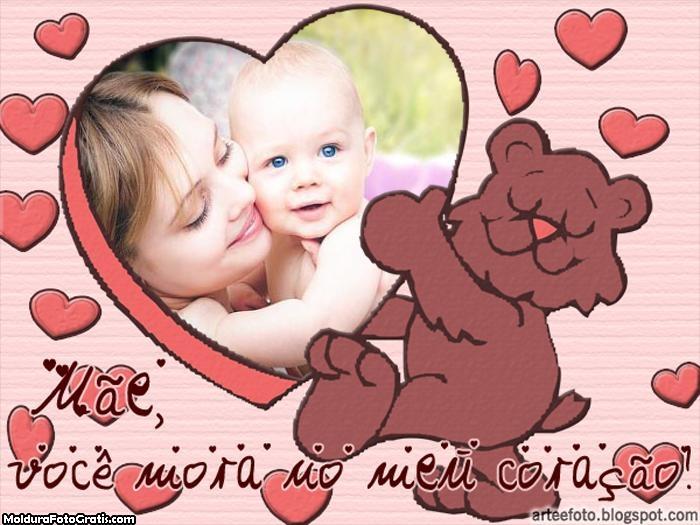 Mãe você mora no meu coração Moldura
