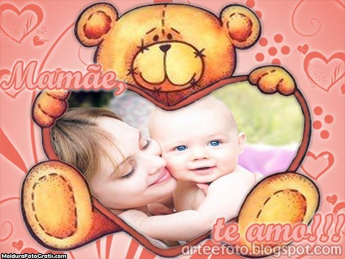 Ursinho Mamãe te Amo Moldura