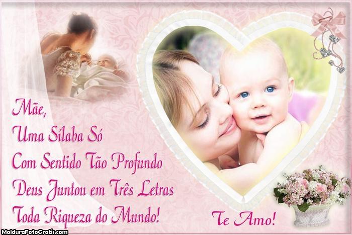 Mensagem Dia das Mães Foto Montagem