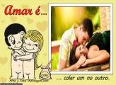Amar é colar um no outro Moldura